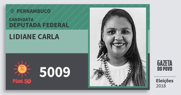 Santinho Lidiane Carla 5009 (PSOL) Deputada Federal   Pernambuco   Eleições 2018