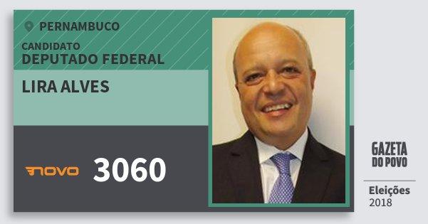 Santinho Lira Alves 3060 (NOVO) Deputado Federal | Pernambuco | Eleições 2018