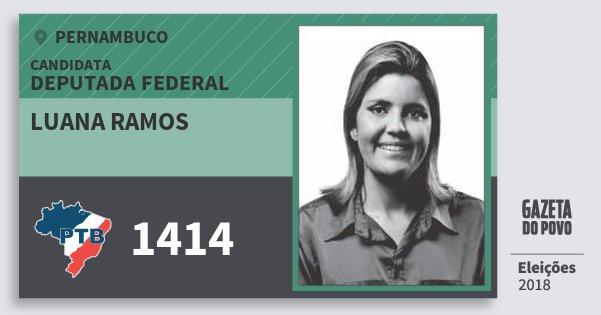 Santinho Luana Ramos 1414 (PTB) Deputada Federal | Pernambuco | Eleições 2018
