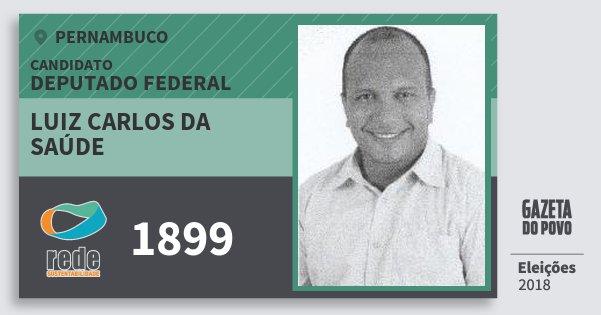Santinho Luiz Carlos da Saúde 1899 (REDE) Deputado Federal | Pernambuco | Eleições 2018