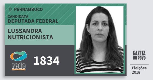 Santinho Lussandra Nutricionista 1834 (REDE) Deputada Federal | Pernambuco | Eleições 2018