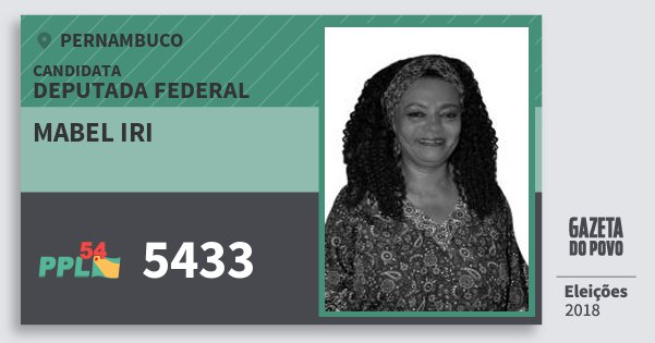 Santinho Mabel Iri 5433 (PPL) Deputada Federal | Pernambuco | Eleições 2018