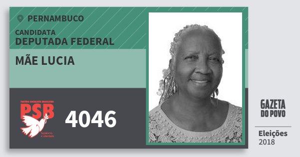 Santinho Mãe Lucia 4046 (PSB) Deputada Federal | Pernambuco | Eleições 2018