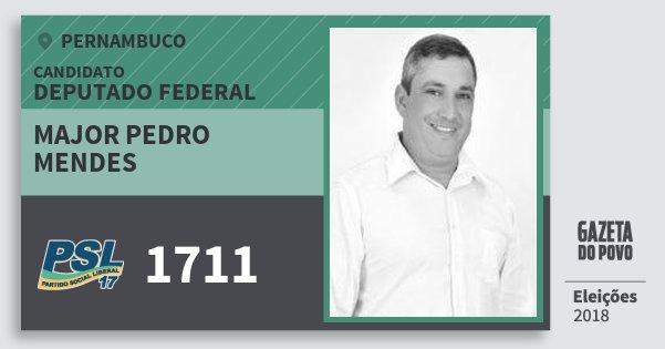 Santinho Major Pedro  Mendes 1711 (PSL) Deputado Federal | Pernambuco | Eleições 2018
