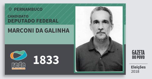 Santinho Marconi da Galinha 1833 (REDE) Deputado Federal | Pernambuco | Eleições 2018
