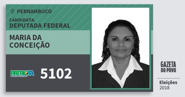 Santinho Maria da Conceição 5102 (PATRI) Deputada Federal | Pernambuco | Eleições 2018