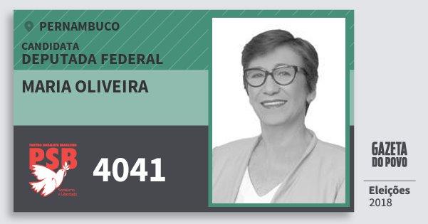 Santinho Maria Oliveira 4041 (PSB) Deputada Federal | Pernambuco | Eleições 2018