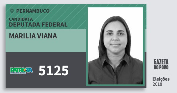 Santinho Marilia Viana 5125 (PATRI) Deputada Federal | Pernambuco | Eleições 2018