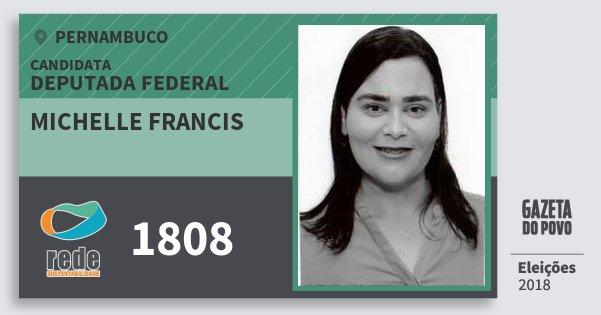 Santinho Michelle Francis 1808 (REDE) Deputada Federal | Pernambuco | Eleições 2018