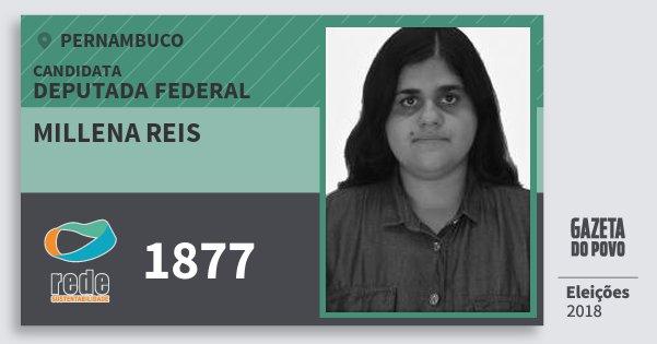 Santinho Millena Reis 1877 (REDE) Deputada Federal | Pernambuco | Eleições 2018