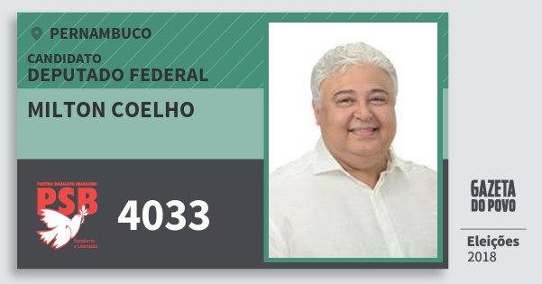 Santinho Milton Coelho 4033 (PSB) Deputado Federal | Pernambuco | Eleições 2018