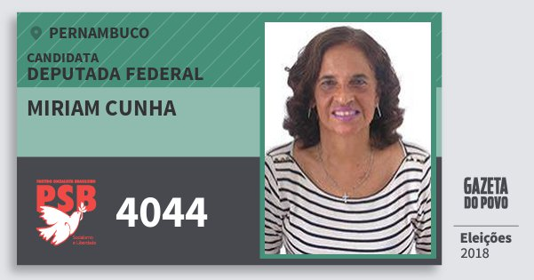 Santinho Miriam Cunha 4044 (PSB) Deputada Federal | Pernambuco | Eleições 2018