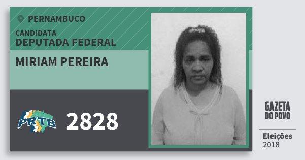 Santinho Miriam Pereira 2828 (PRTB) Deputada Federal | Pernambuco | Eleições 2018