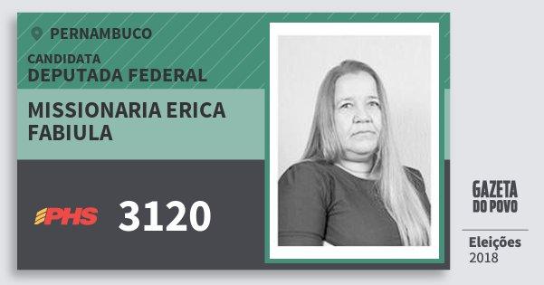 Santinho Missionaria Erica Fabiula 3120 (PHS) Deputada Federal   Pernambuco   Eleições 2018
