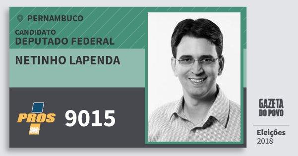 Santinho Netinho Lapenda 9015 (PROS) Deputado Federal | Pernambuco | Eleições 2018