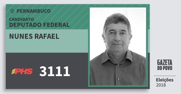 Santinho Nunes Rafael 3111 (PHS) Deputado Federal | Pernambuco | Eleições 2018