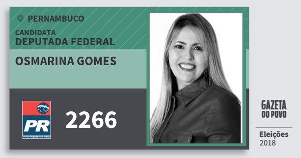Santinho Osmarina Gomes 2266 (PR) Deputada Federal | Pernambuco | Eleições 2018