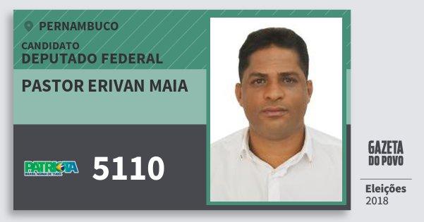 Santinho Pastor Erivan Maia 5110 (PATRI) Deputado Federal | Pernambuco | Eleições 2018