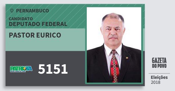 Santinho Pastor Eurico 5151 (PATRI) Deputado Federal | Pernambuco | Eleições 2018