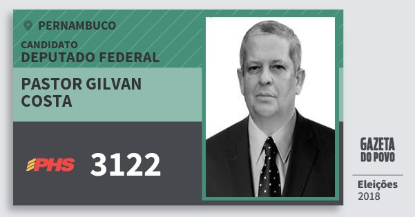 Santinho Pastor Gilvan Costa 3122 (PHS) Deputado Federal   Pernambuco   Eleições 2018