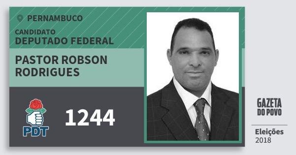 Santinho Pastor Robson Rodrigues 1244 (PDT) Deputado Federal | Pernambuco | Eleições 2018