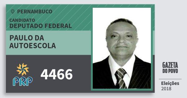 Santinho Paulo da Autoescola 4466 (PRP) Deputado Federal | Pernambuco | Eleições 2018