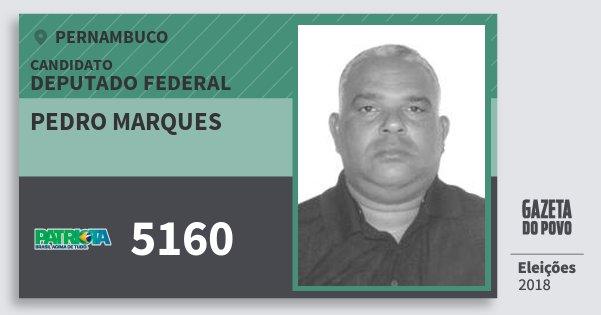 Santinho Pedro Marques 5160 (PATRI) Deputado Federal | Pernambuco | Eleições 2018