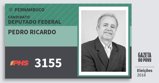 Santinho Pedro Ricardo 3155 (PHS) Deputado Federal | Pernambuco | Eleições 2018