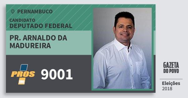 Santinho Pr. Arnaldo da Madureira 9001 (PROS) Deputado Federal | Pernambuco | Eleições 2018
