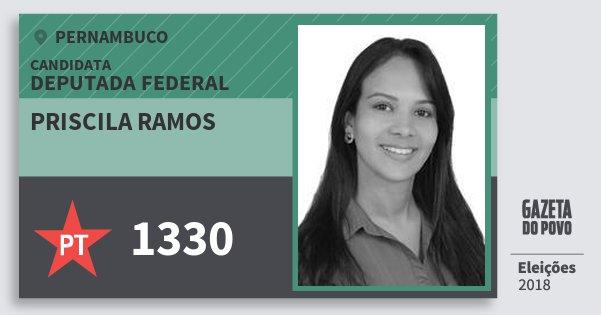 Santinho Priscila Ramos 1330 (PT) Deputada Federal | Pernambuco | Eleições 2018