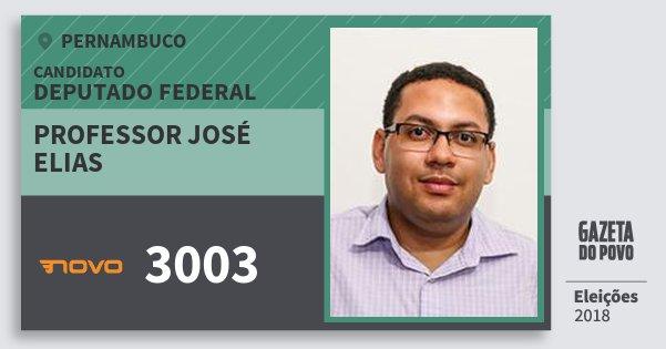 Santinho Professor José Elias 3003 (NOVO) Deputado Federal | Pernambuco | Eleições 2018