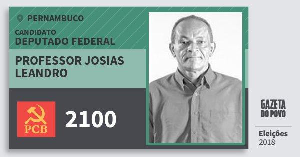 Santinho Professor Josias Leandro 2100 (PCB) Deputado Federal   Pernambuco   Eleições 2018