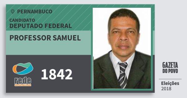 Santinho Professor Samuel 1842 (REDE) Deputado Federal | Pernambuco | Eleições 2018