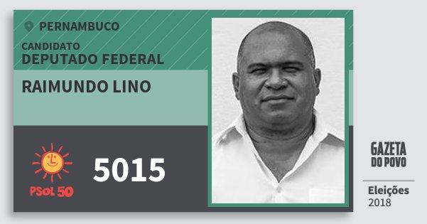 Santinho Raimundo Lino 5015 (PSOL) Deputado Federal | Pernambuco | Eleições 2018
