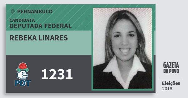 Santinho Rebeka Linares 1231 (PDT) Deputada Federal   Pernambuco   Eleições 2018
