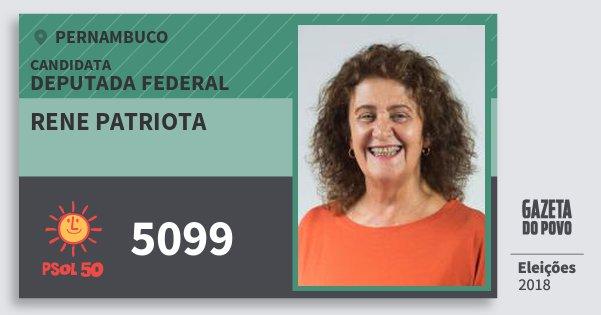 Santinho Rene Patriota 5099 (PSOL) Deputada Federal | Pernambuco | Eleições 2018