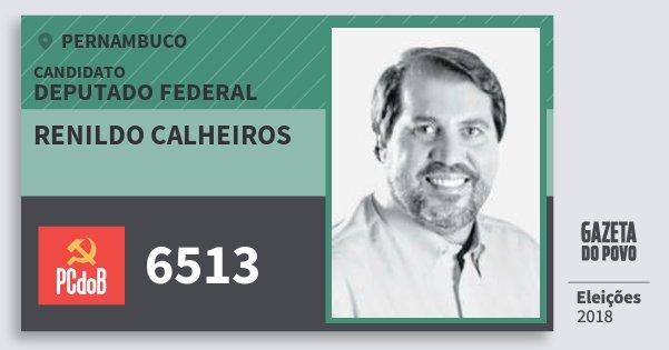 Santinho Renildo Calheiros 6513 (PC do B) Deputado Federal | Pernambuco | Eleições 2018