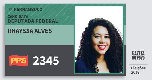 Santinho Rhayssa Alves 2345 (PPS) Deputada Federal | Pernambuco | Eleições 2018