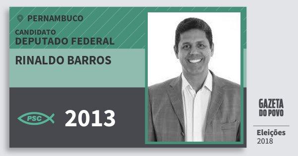 Santinho Rinaldo Barros 2013 (PSC) Deputado Federal | Pernambuco | Eleições 2018