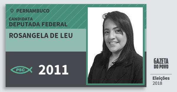 Santinho Rosangela de Leu 2011 (PSC) Deputada Federal | Pernambuco | Eleições 2018