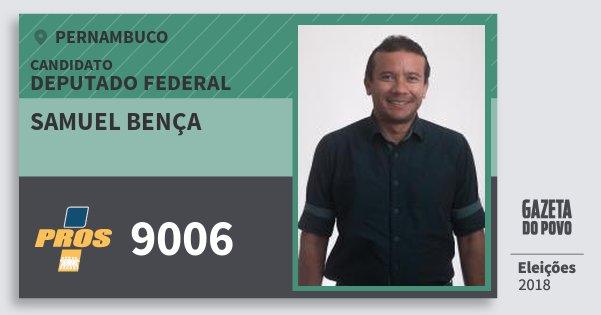 Santinho Samuel Bença 9006 (PROS) Deputado Federal | Pernambuco | Eleições 2018