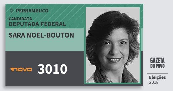Santinho Sara Noel-Bouton 3010 (NOVO) Deputada Federal | Pernambuco | Eleições 2018