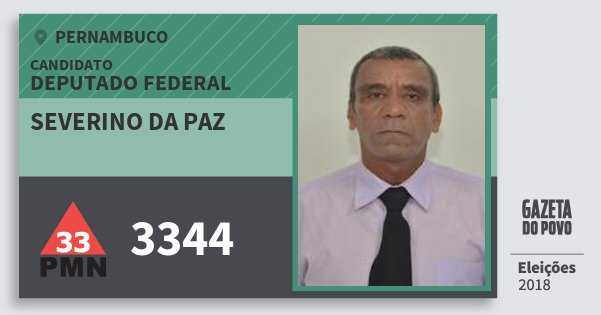 Santinho Severino da Paz 3344 (PMN) Deputado Federal | Pernambuco | Eleições 2018
