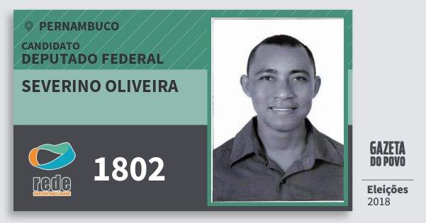 Santinho Severino Oliveira 1802 (REDE) Deputado Federal | Pernambuco | Eleições 2018