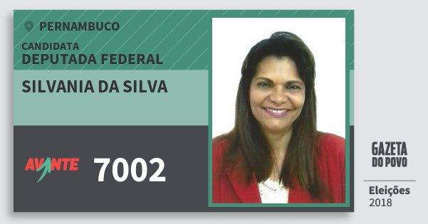 Santinho Silvania da Silva 7002 (AVANTE) Deputada Federal | Pernambuco | Eleições 2018