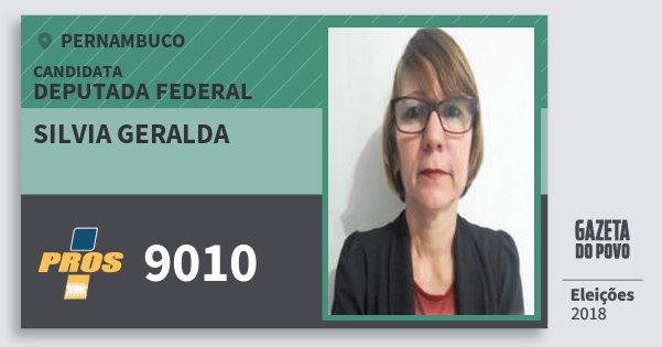 Santinho Silvia Geralda 9010 (PROS) Deputada Federal | Pernambuco | Eleições 2018