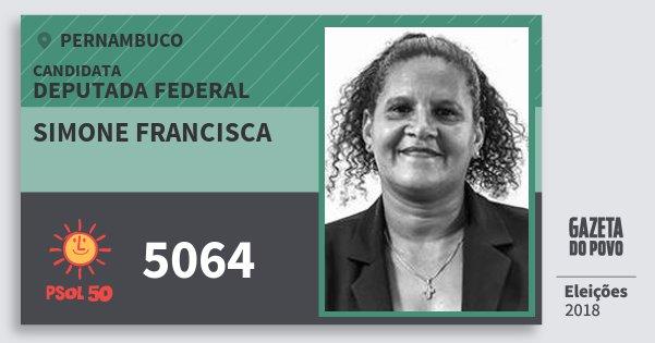 Santinho Simone Francisca 5064 (PSOL) Deputada Federal   Pernambuco   Eleições 2018