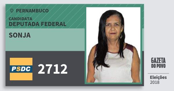 Santinho Sonja 2712 (DC) Deputada Federal | Pernambuco | Eleições 2018