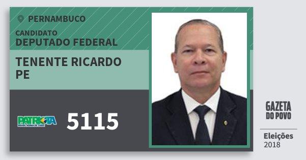 Santinho Tenente Ricardo Pe 5115 (PATRI) Deputado Federal | Pernambuco | Eleições 2018