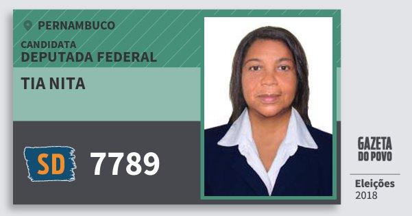 Santinho Tia Nita 7789 (SOLIDARIEDADE) Deputada Federal | Pernambuco | Eleições 2018